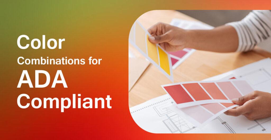 Color Combinations for ADA Compliant